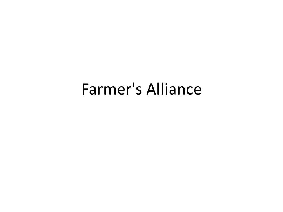 Farmer s Alliance