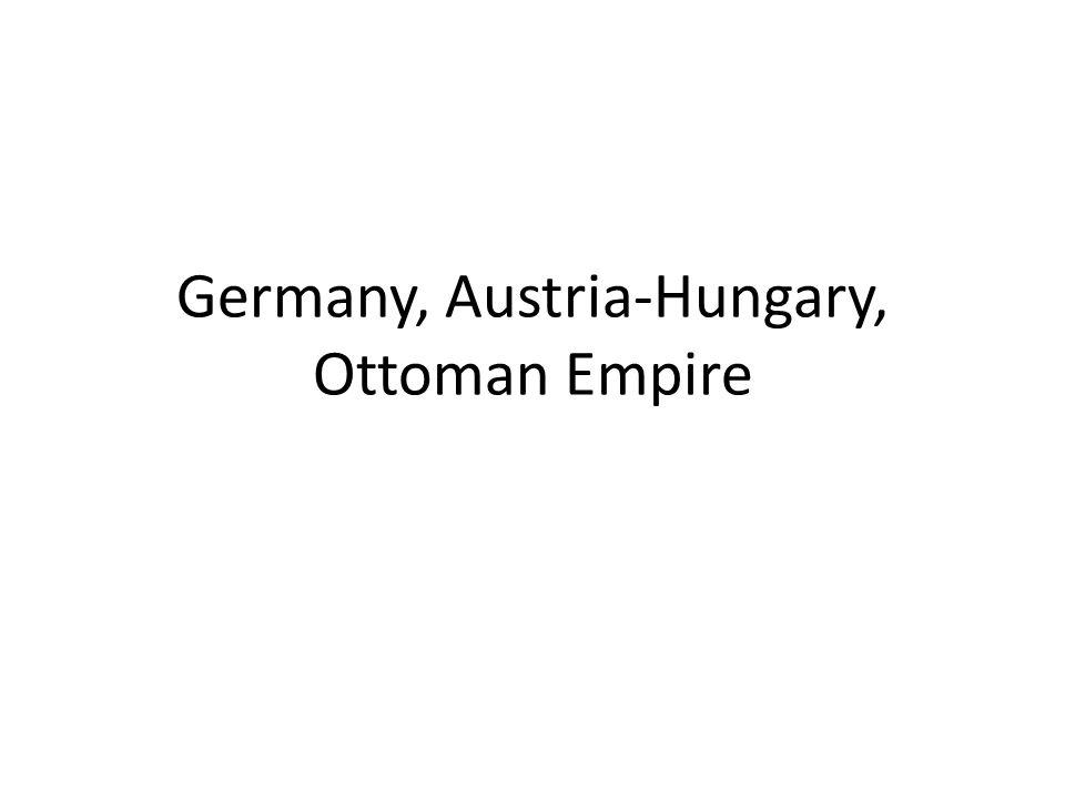 Germany, Austria-Hungary, Ottoman Empire