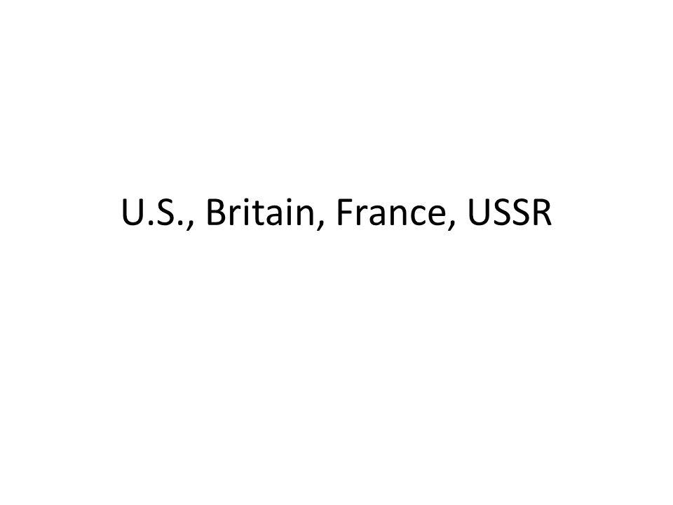 U.S., Britain, France, USSR