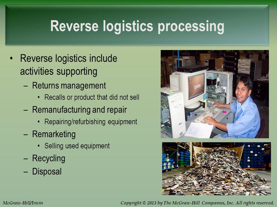 Reverse logistics processing