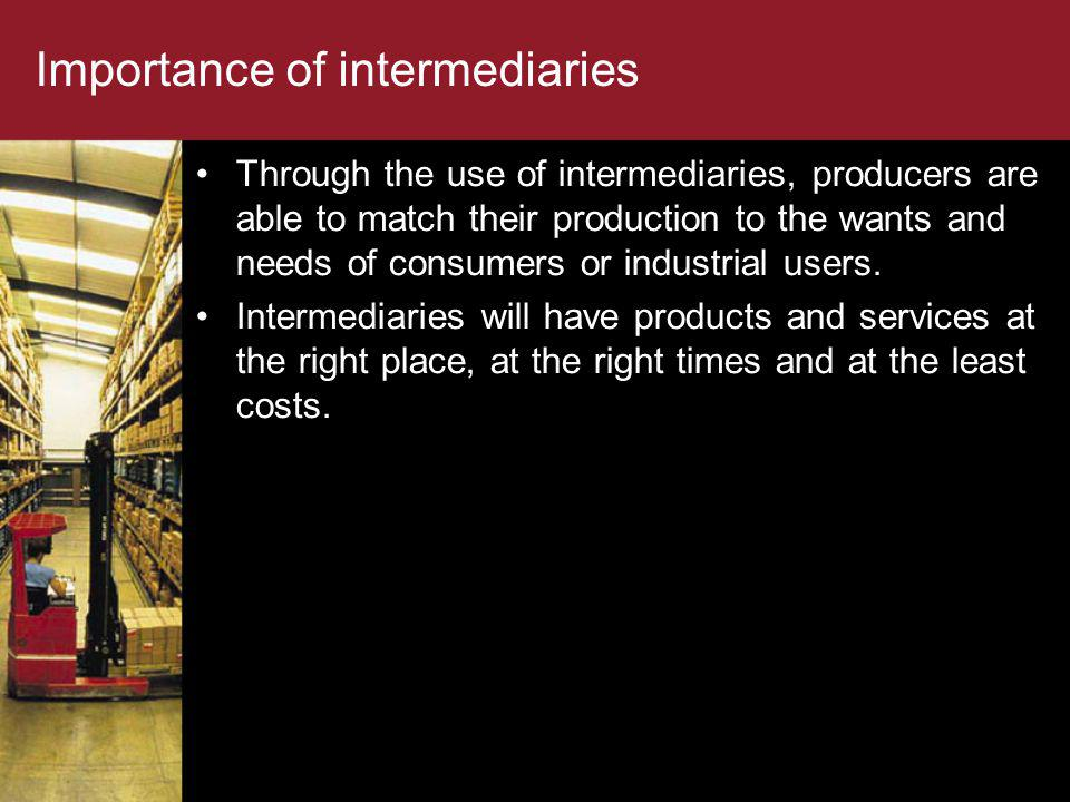 Importance of intermediaries