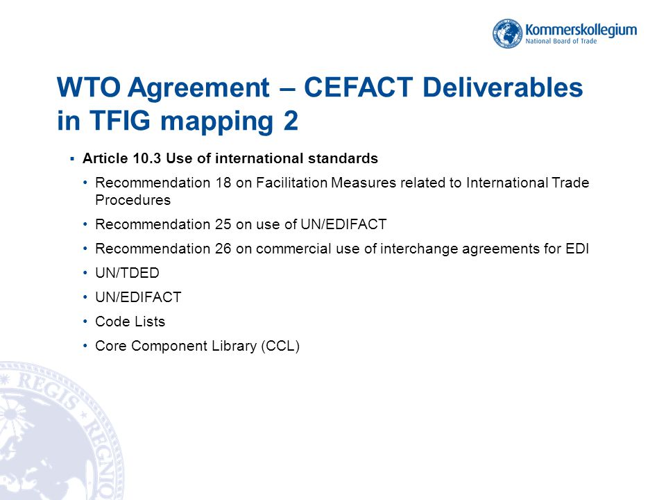 WTO Agreement – CEFACT Deliverables in TFIG mapping 2