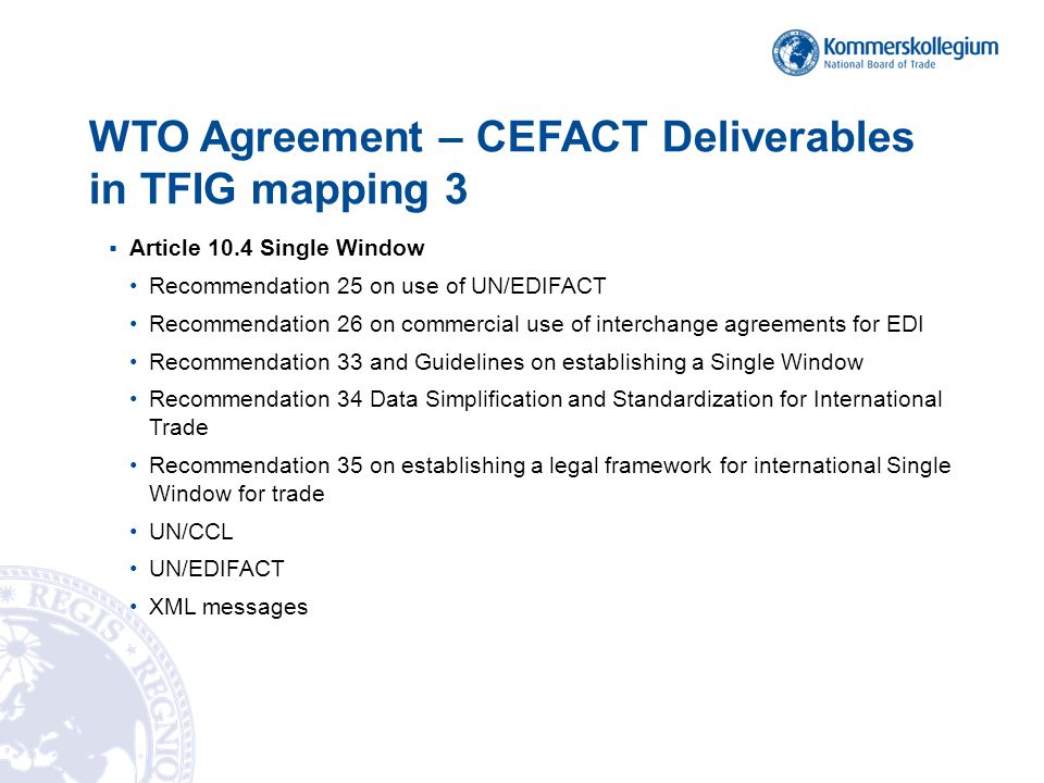 WTO Agreement – CEFACT Deliverables in TFIG mapping 3