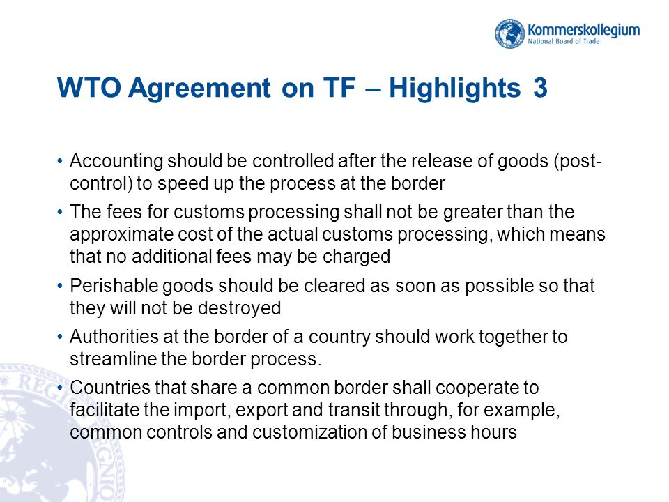 WTO Agreement on TF – Highlights 3
