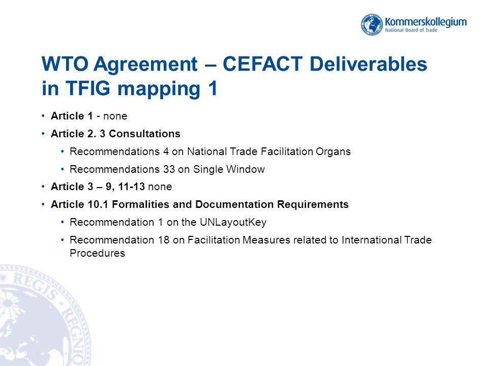 WTO Agreement – CEFACT Deliverables in TFIG mapping 1