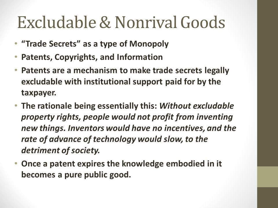Excludable & Nonrival Goods