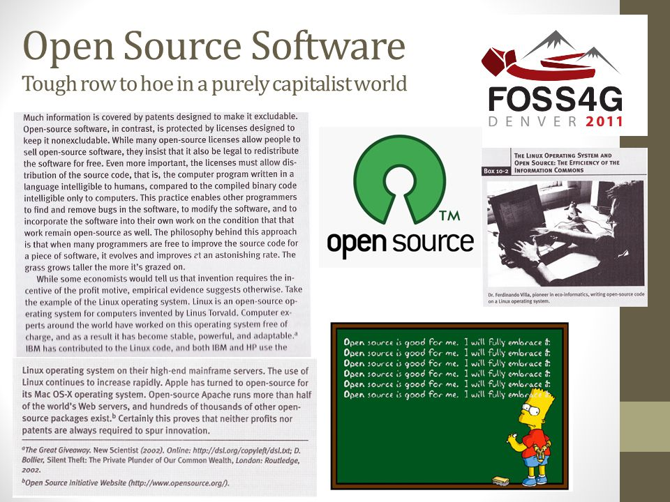Open Source Software Tough row to hoe in a purely capitalist world