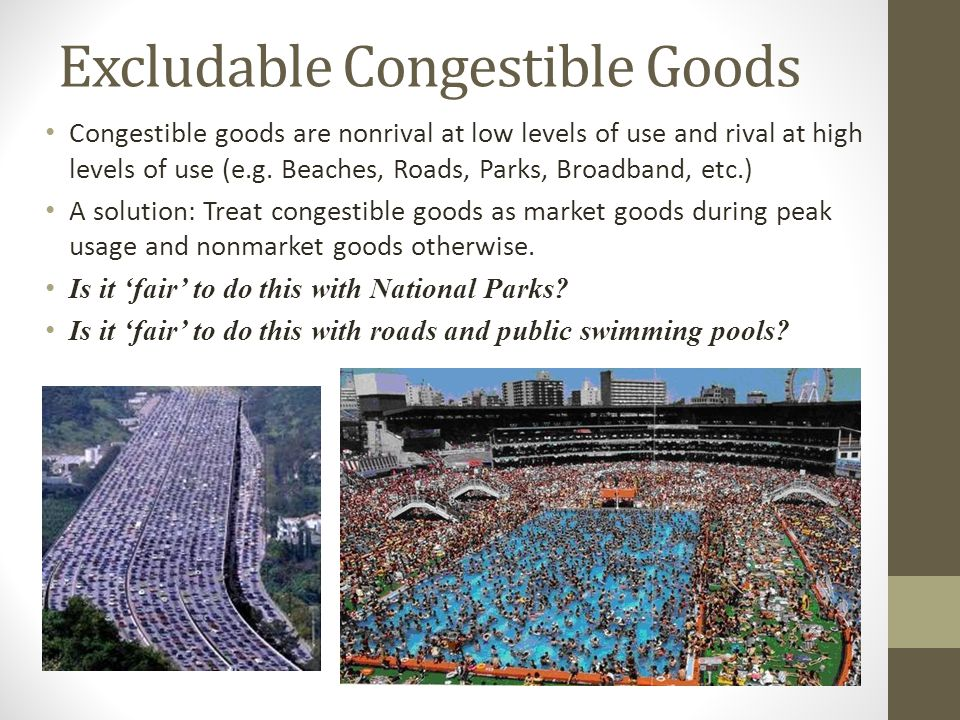 Excludable Congestible Goods
