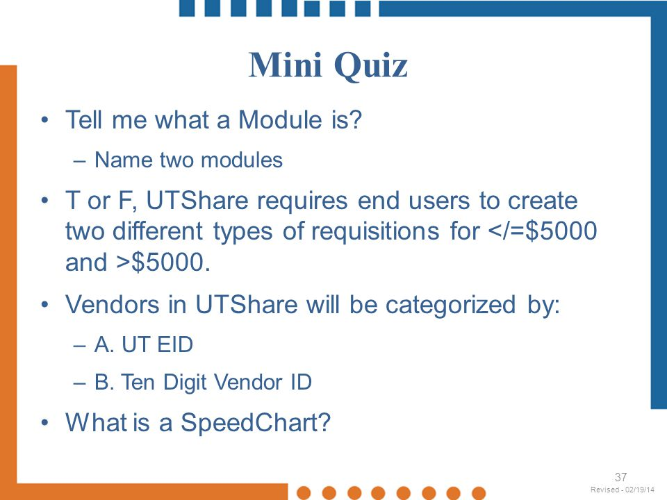 Mini Quiz Tell me what a Module is