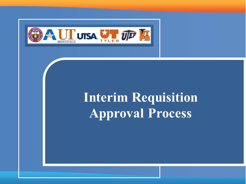 Interim Requisition Approval Process