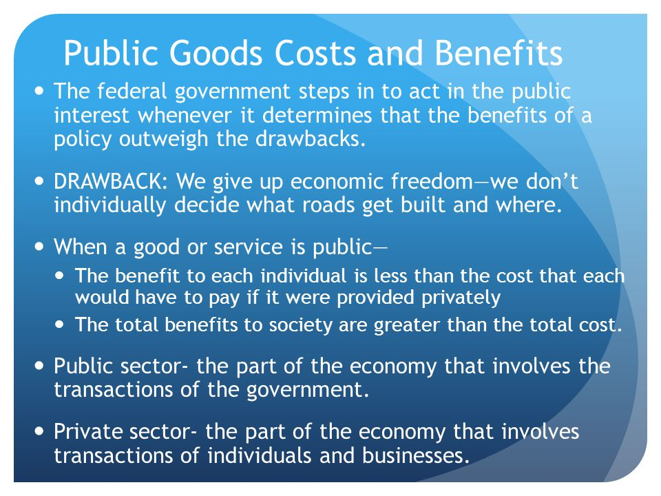 Public Goods Costs and Benefits