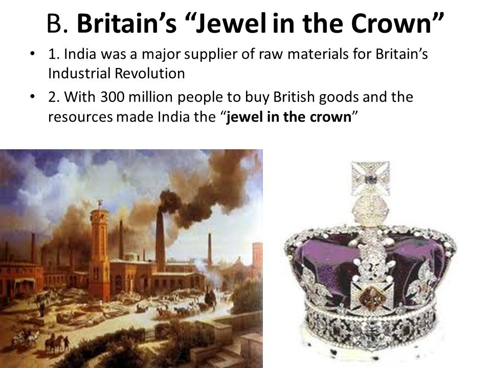 B. Britain's Jewel in the Crown