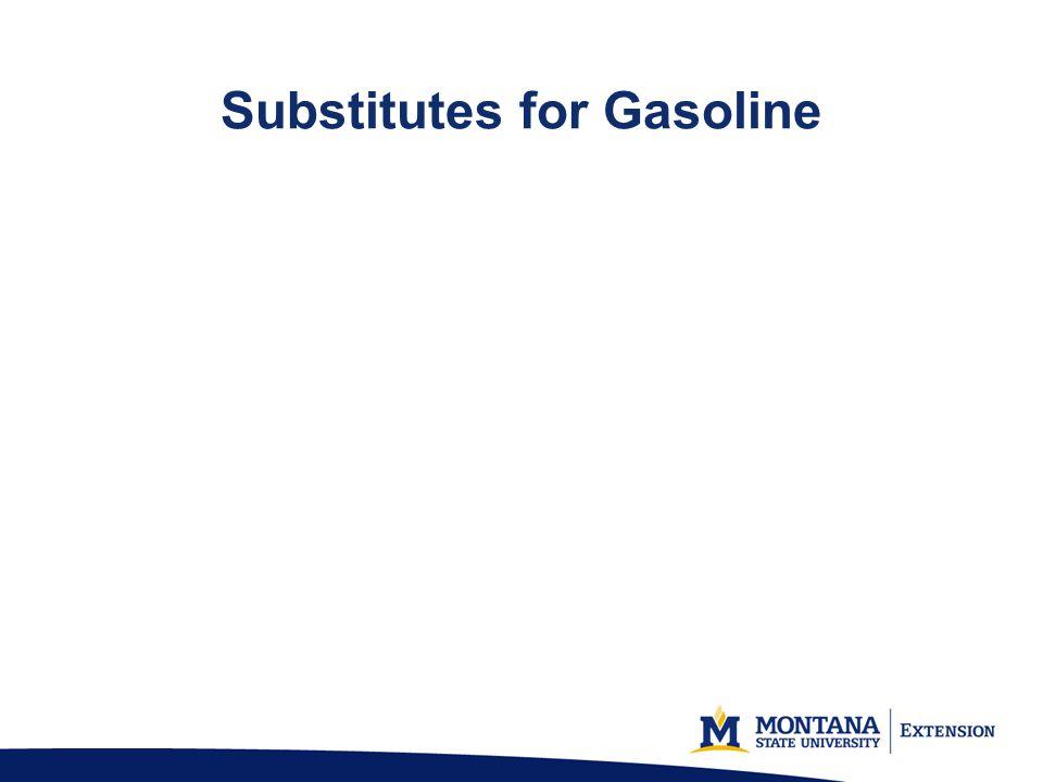 Substitutes for Gasoline