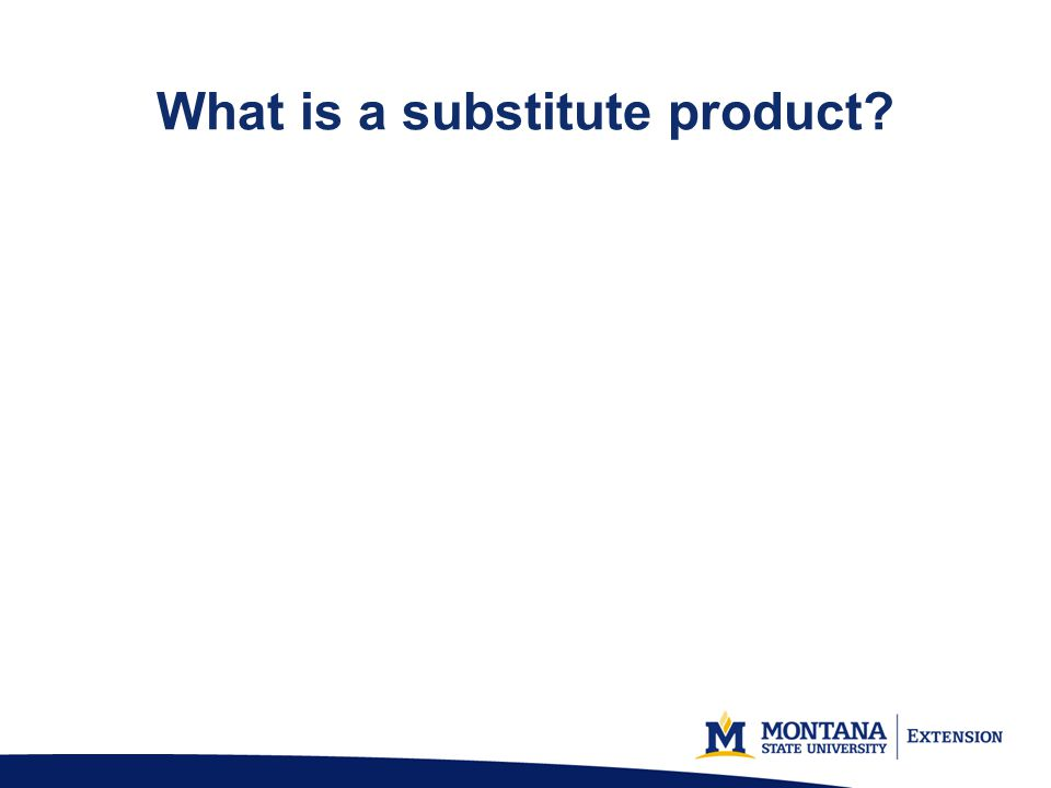 What is a substitute product