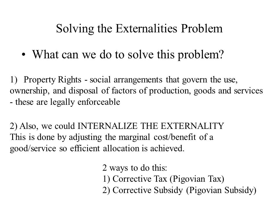Solving the Externalities Problem