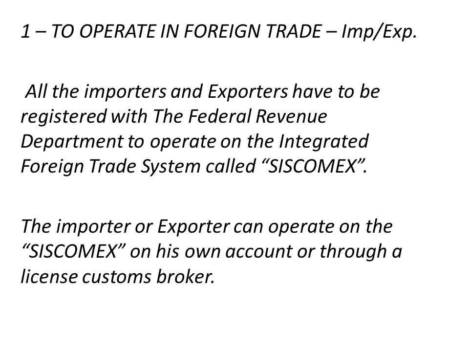 1 – TO OPERATE IN FOREIGN TRADE – Imp/Exp