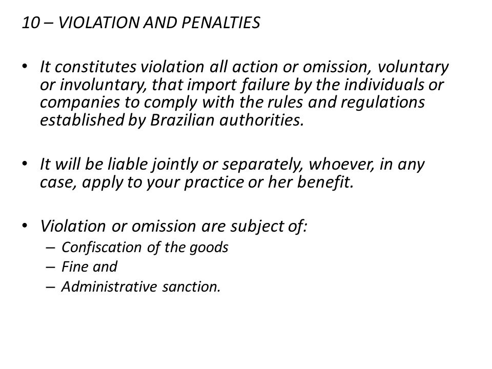 10 – VIOLATION AND PENALTIES