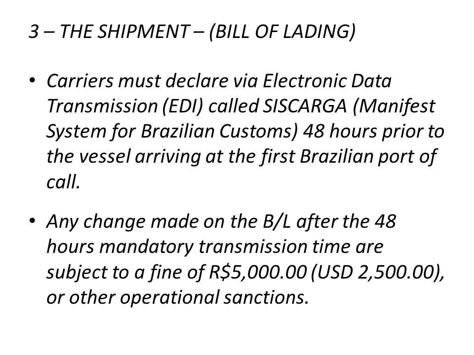 3 – THE SHIPMENT – (BILL OF LADING)