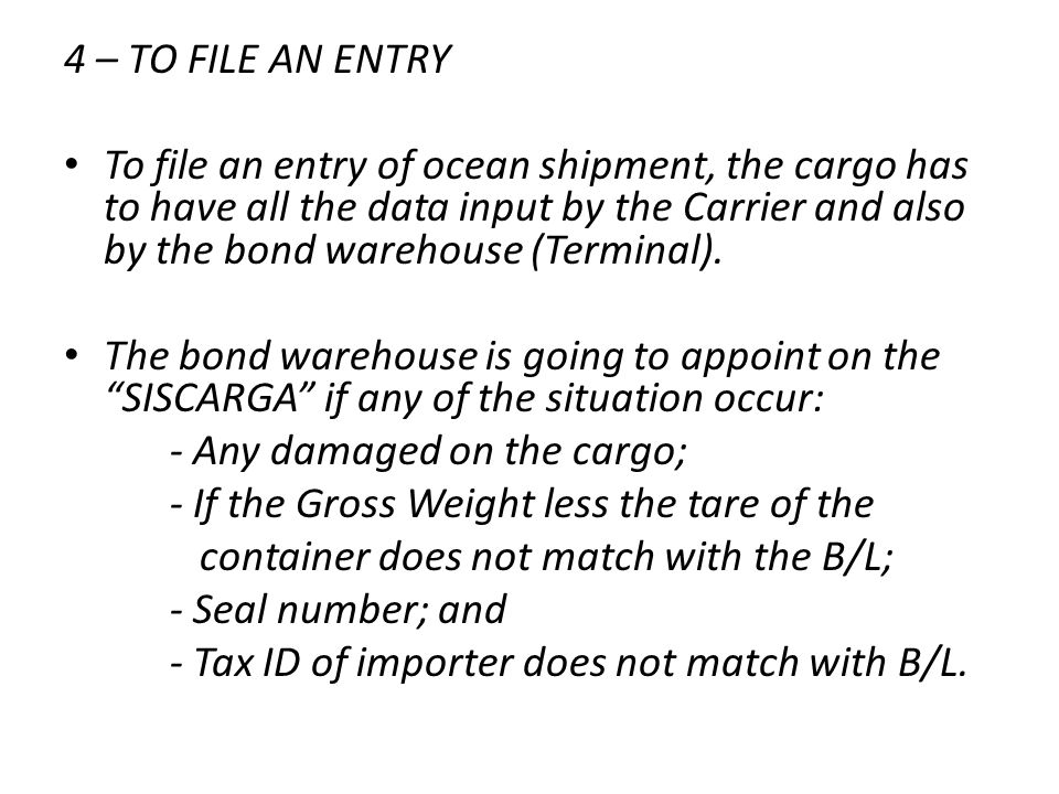 4 – TO FILE AN ENTRY