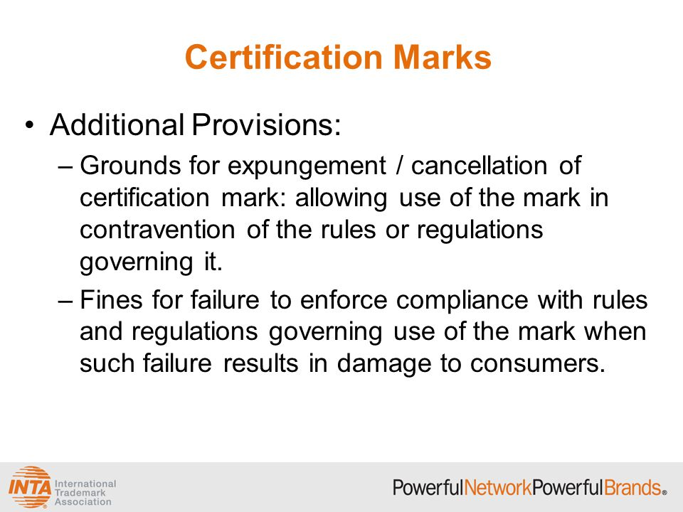 Certification Marks Additional Provisions:
