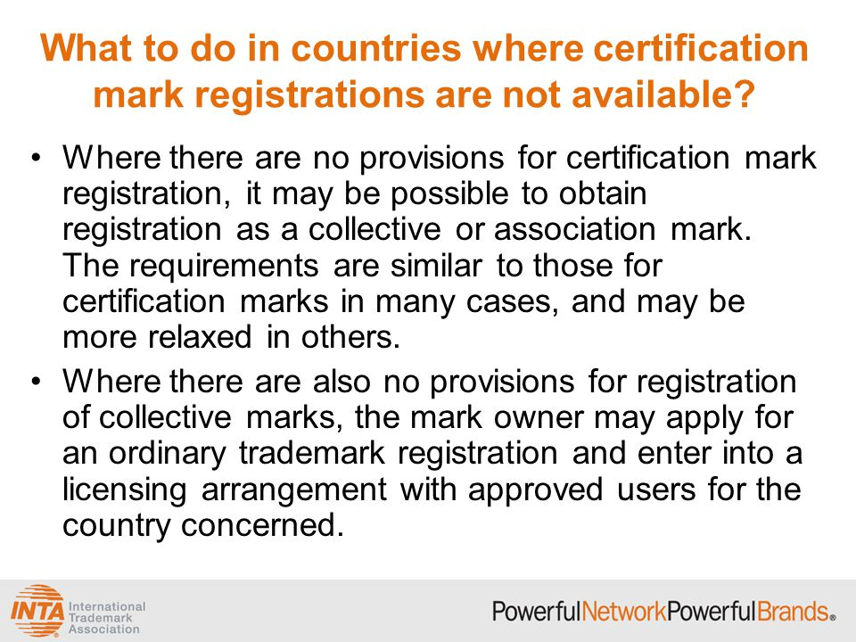 What to do in countries where certification mark registrations are not available