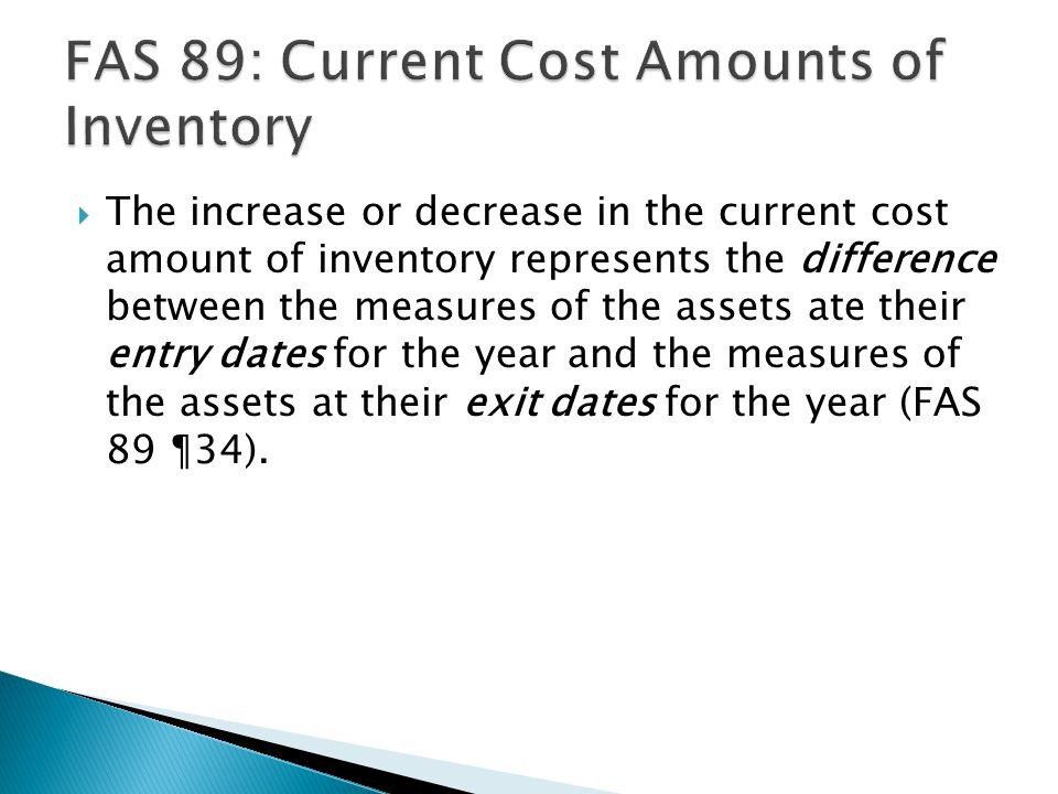 FAS 89: Current Cost Amounts of Inventory