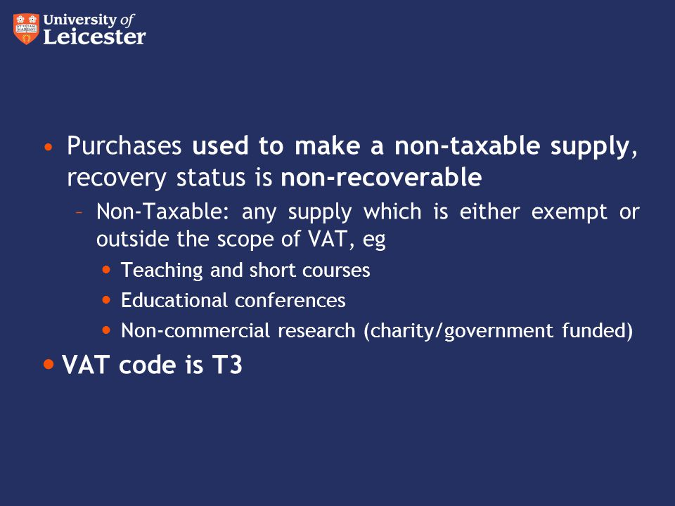 Purchases used to make a non-taxable supply, recovery status is non-recoverable