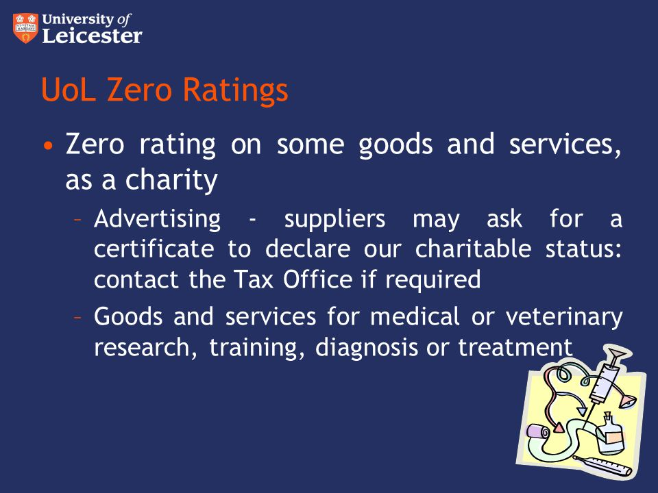 UoL Zero Ratings Zero rating on some goods and services, as a charity