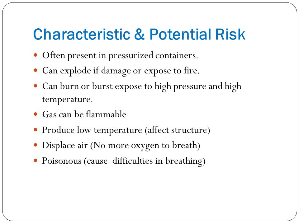 Characteristic & Potential Risk