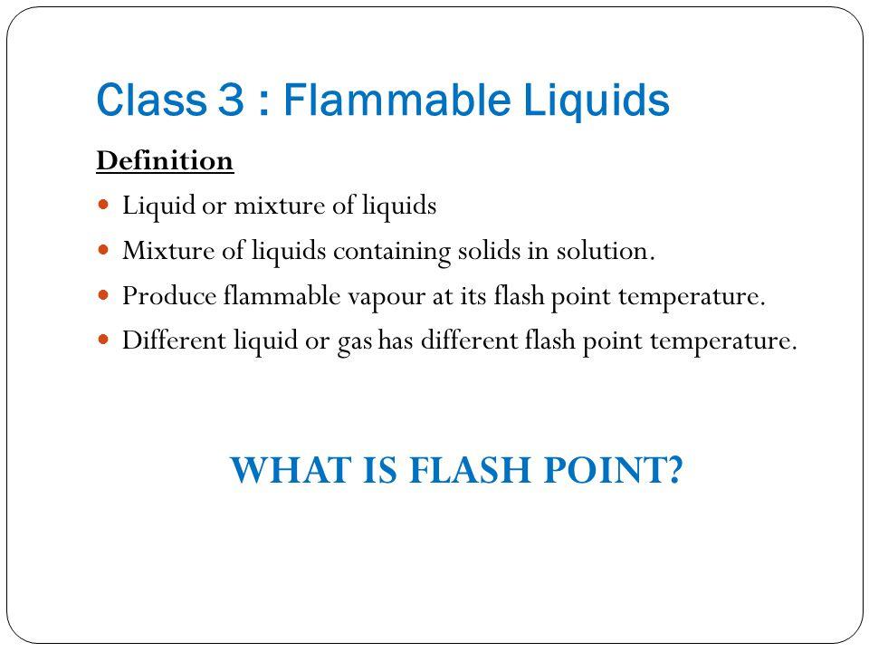 Class 3 : Flammable Liquids