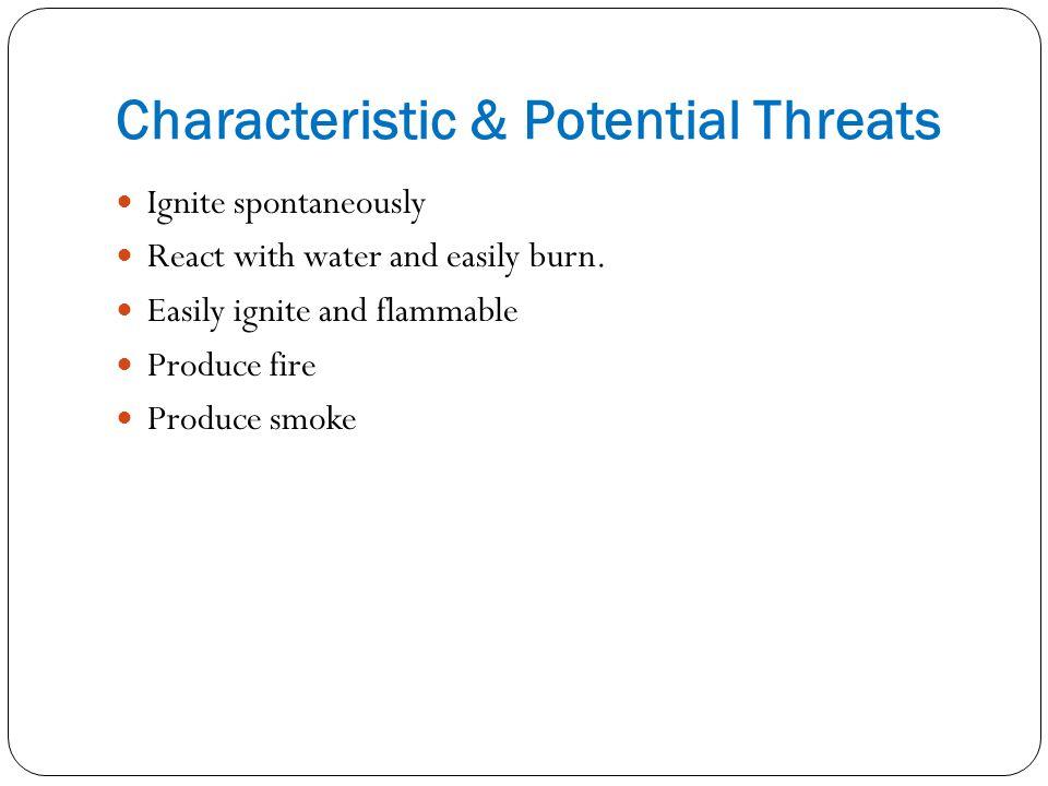 Characteristic & Potential Threats