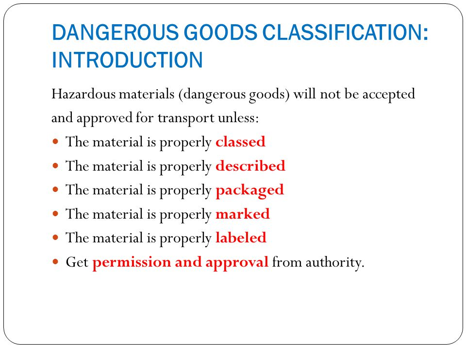 DANGEROUS GOODS CLASSIFICATION: INTRODUCTION