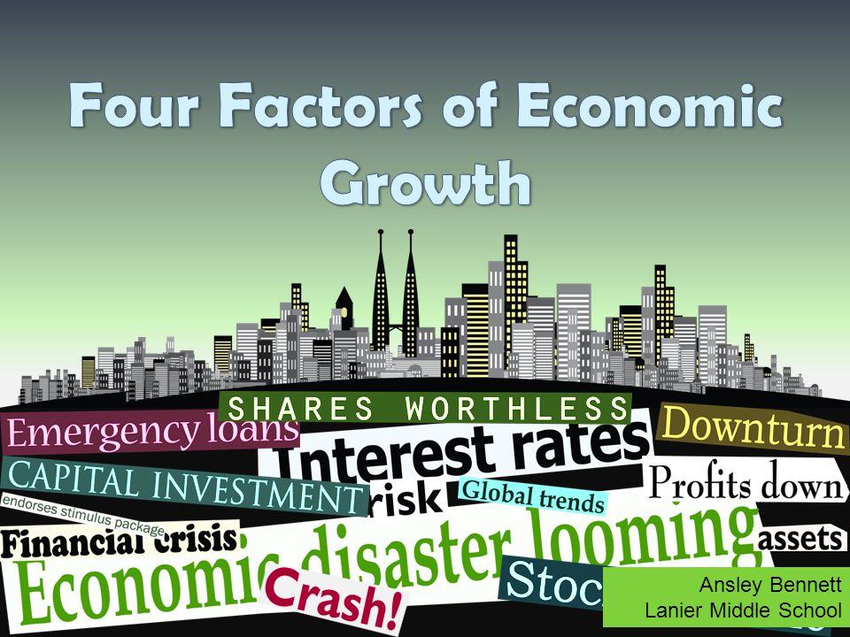 Four Factors of Economic Growth