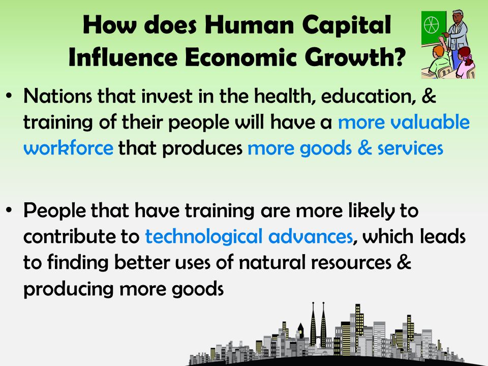 How does Human Capital Influence Economic Growth