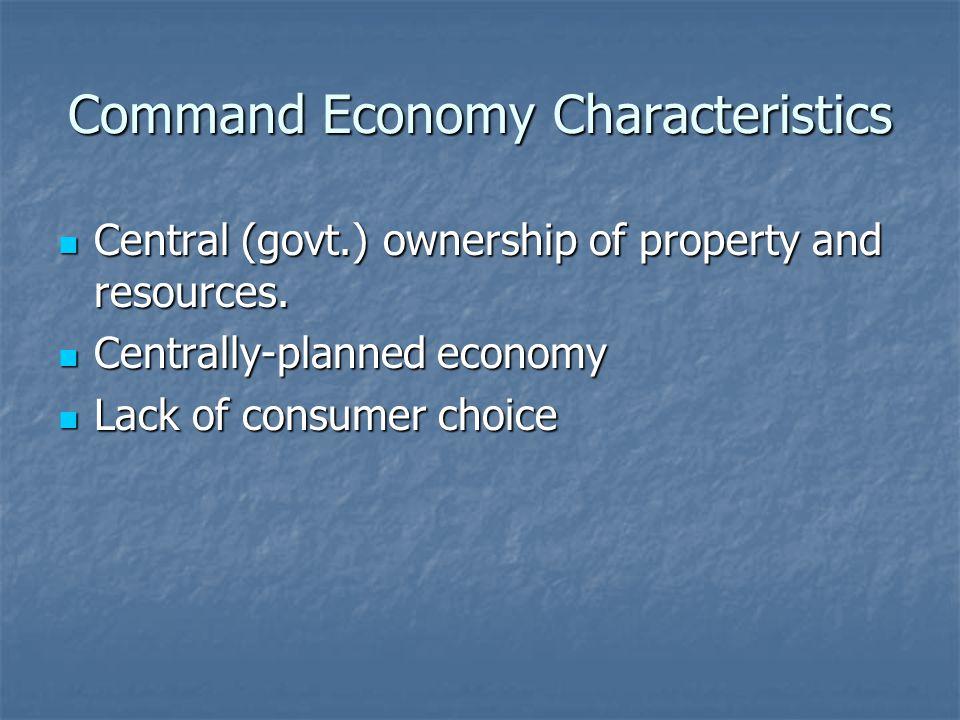 Command Economy Characteristics