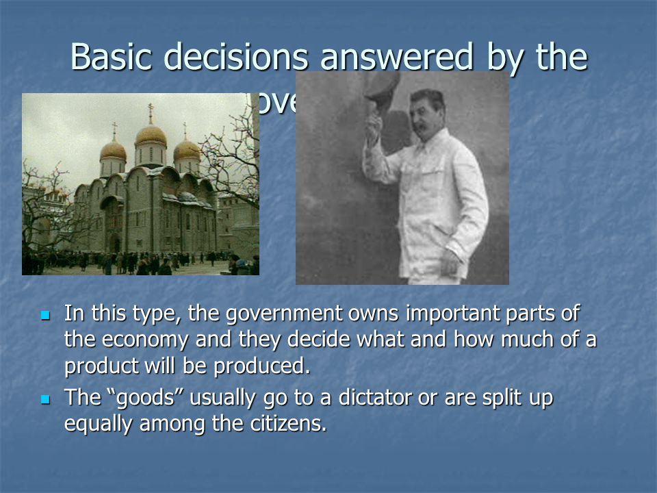 Basic decisions answered by the government