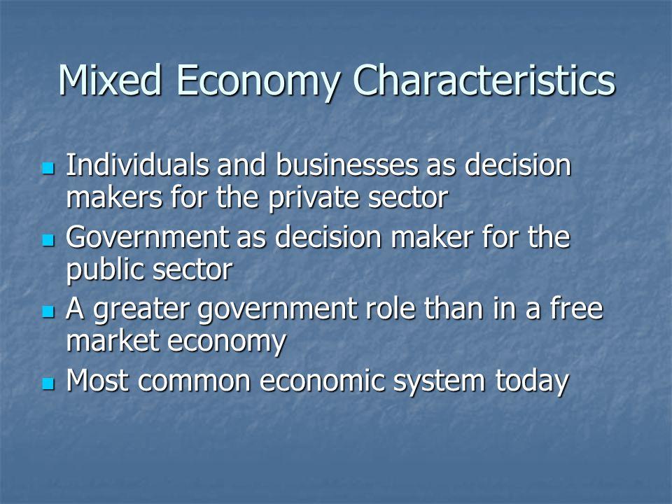 Mixed Economy Characteristics