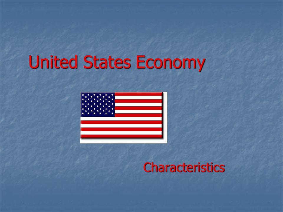 United States Economy Characteristics