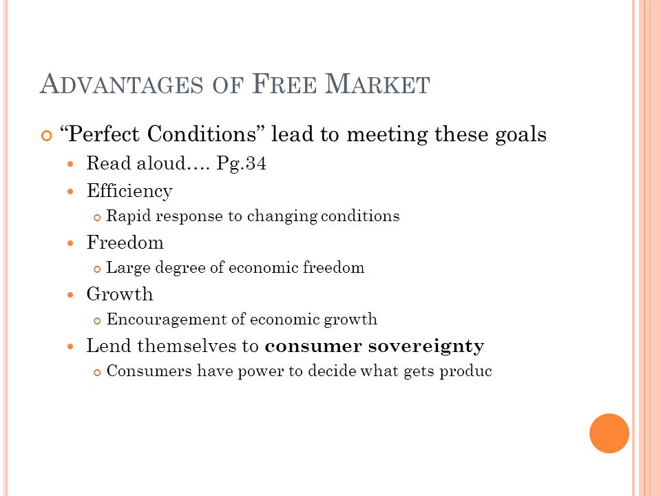 Advantages of Free Market
