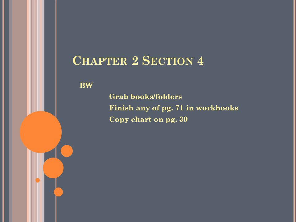 Chapter 2 Section 4 BW Grab books/folders
