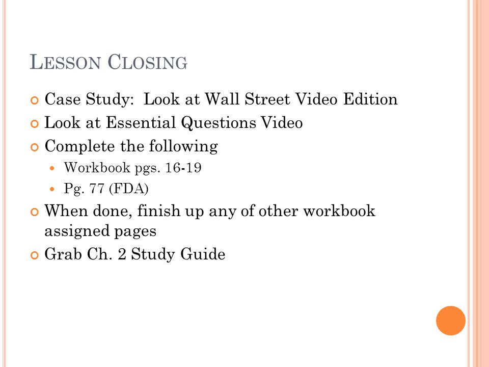 Lesson Closing Case Study: Look at Wall Street Video Edition