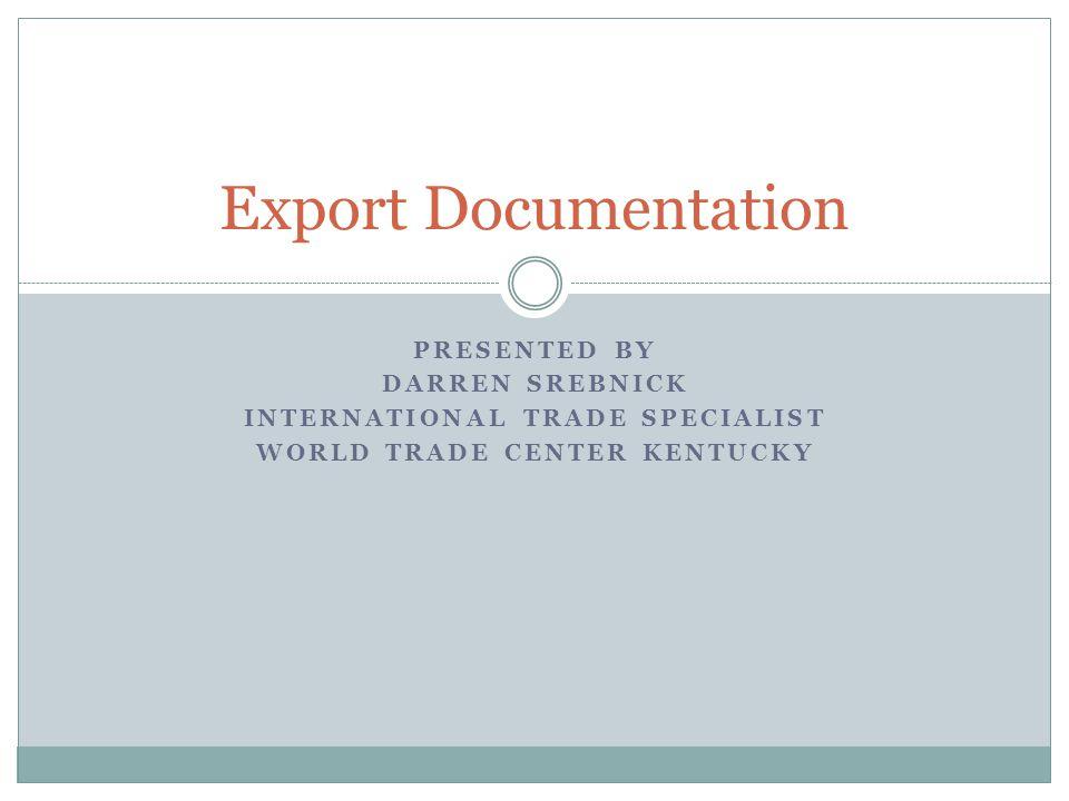 International Trade Specialist World Trade center Kentucky