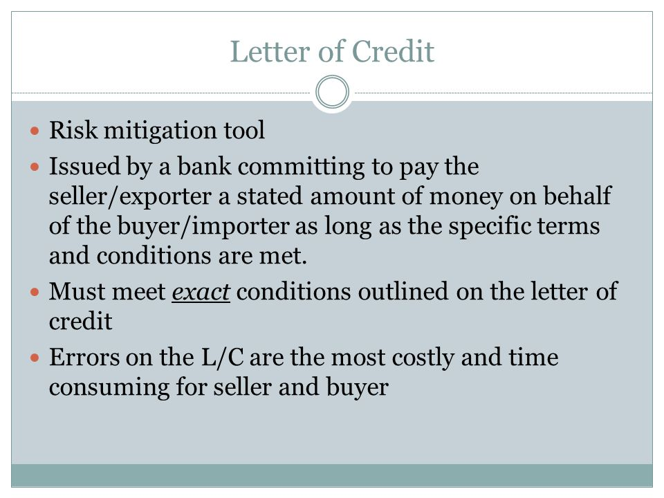 Letter of Credit Risk mitigation tool