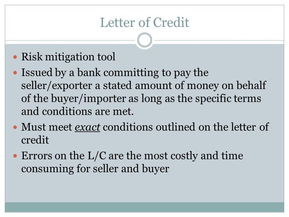 Letter of Credit Risk mitigation tool
