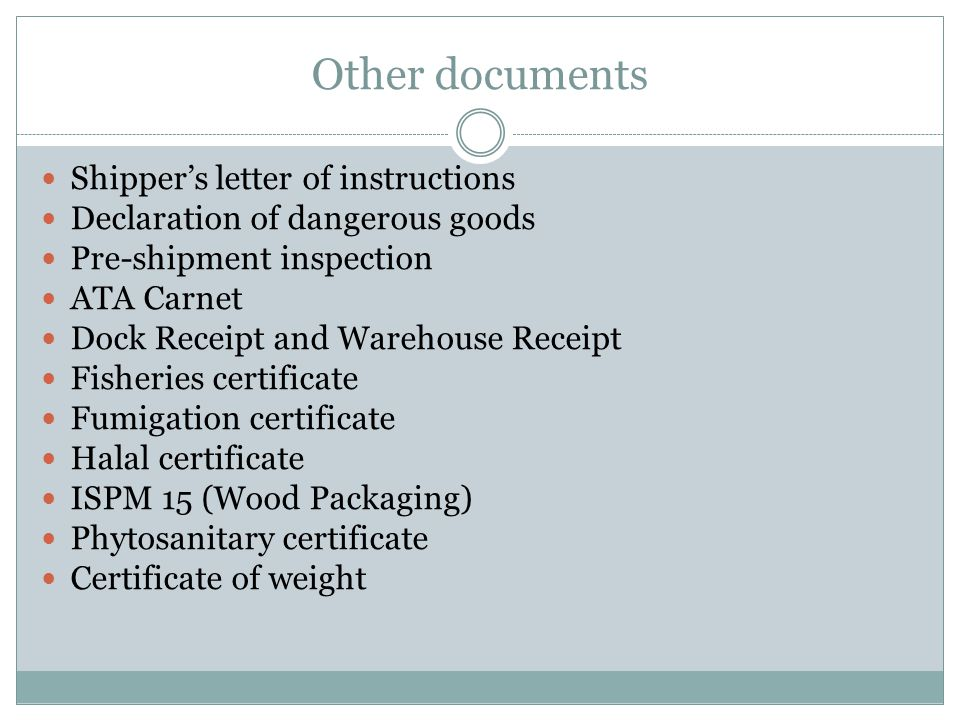 Other documents Shipper's letter of instructions