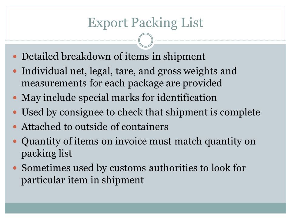 Export Packing List Detailed breakdown of items in shipment
