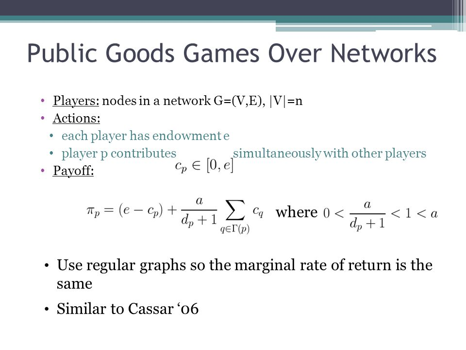 Public Goods Games Over Networks