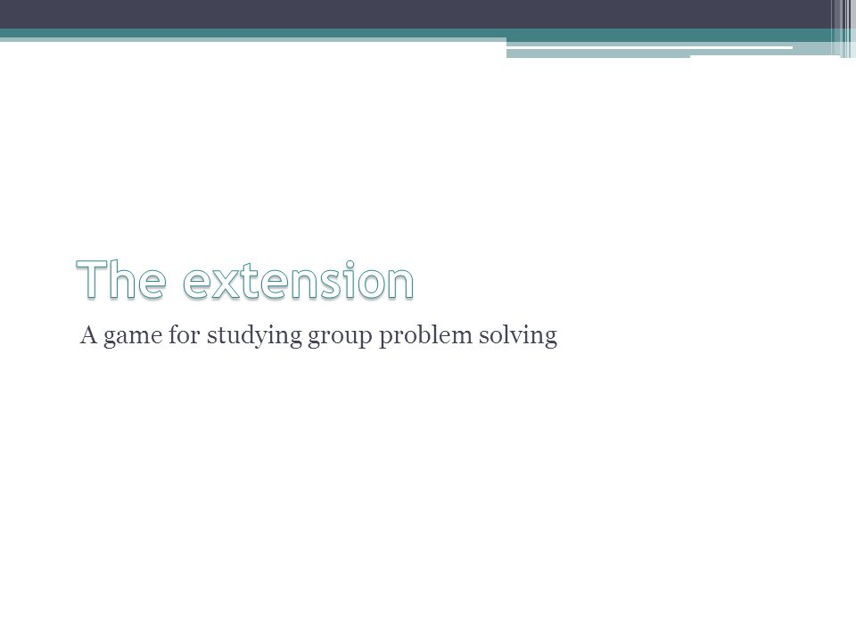 The extension A game for studying group problem solving
