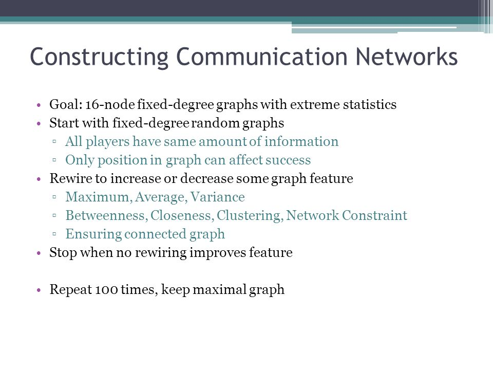 Constructing Communication Networks