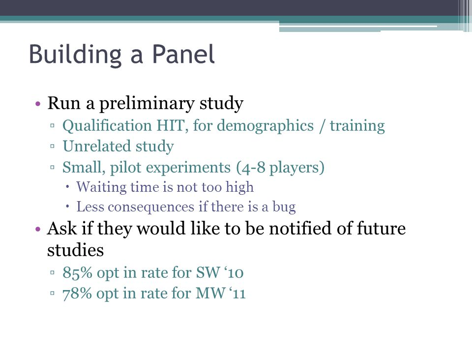 Building a Panel Run a preliminary study